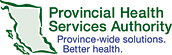 Provincial Health Services Authority: Province-wide solutions. Better health.